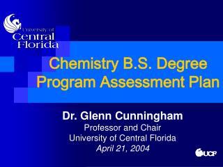 Chemistry B.S. Degree Program Assessment Plan