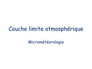 Couche limite atmosph rique