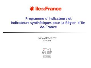 Programme d indicateurs et  indicateurs synth tiques pour la R gion d Ile-de-France