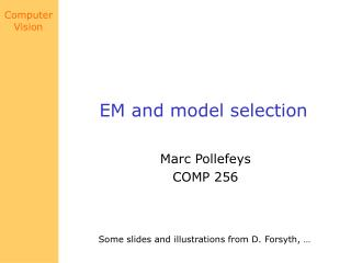 EM and model selection