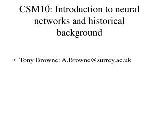 CSM10: Introduction to neural networks and historical background