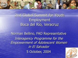2nd Global Summit for Youth Employment Boca del R o, Veracruz
