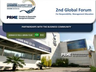2nd Global Forum For Responsibility  Management Education