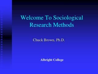 Welcome To Sociological Research Methods