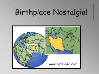 Birthplace Nostalgia