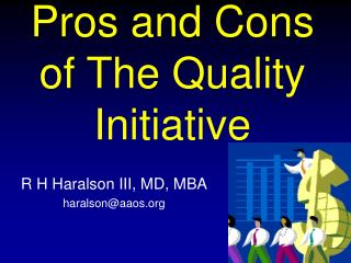pros and cons of the quality initiative