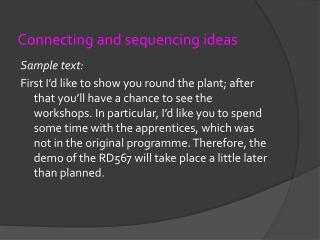 Connecting and sequencing ideas
