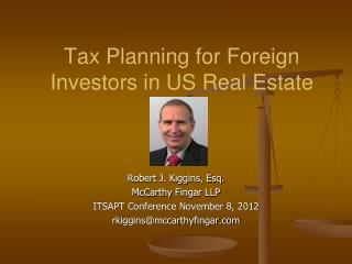 Tax Planning for Foreign Investors in US Real Estate