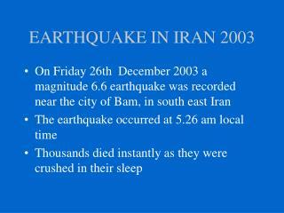 EARTHQUAKE IN IRAN 2003