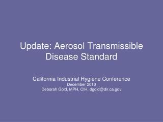 update: aerosol transmissible disease standard