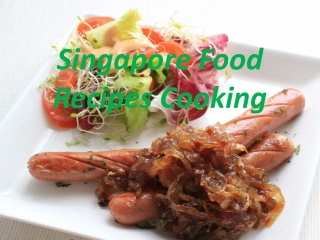 Singapore Food Recipes Cooking