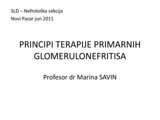 PRINCIPI TERAPIJE PRIMARNIH GLOMERULONEFRITISA