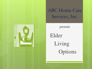 ABC Home Care Services, Inc.