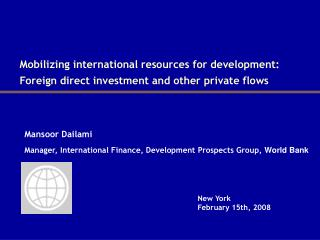 Mobilizing international resources for development:  Foreign direct investment and other private flows