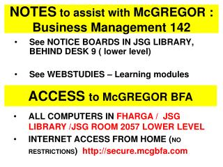 NOTES to assist with McGREGOR :  Business Management 142