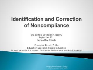 Identification and Correction  of Noncompliance