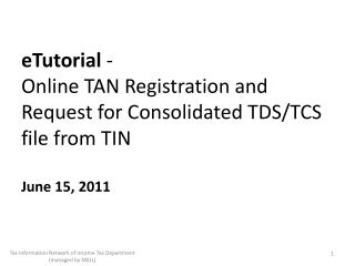 ETutorial - Online TAN Registration and Request for Consolidated TDS