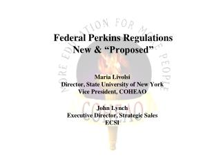 Federal Perkins Regulations New   Proposed