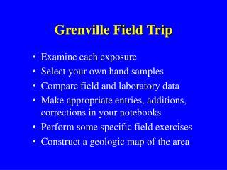 Grenville Field Trip
