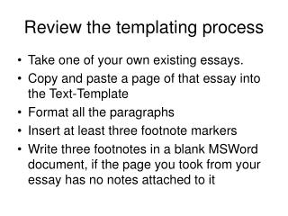 Review the templating process