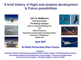 A brief history of flight and airplane development  Future possibilities