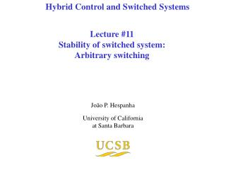 Lecture 11 Stability of switched system: Arbitrary switching