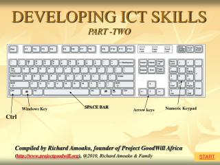 DEVELOPING ICT SKILLS PART -TWO