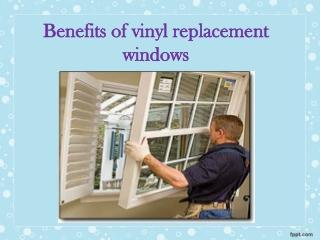 Benefits of vinyl replacement windows