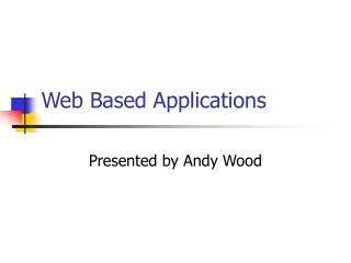 Web Based Applications
