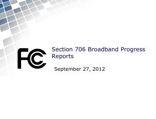 Section 706 Broadband Progress Reports