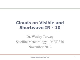 Clouds on Visible and Shortwave IR - 10