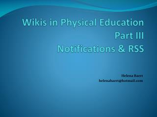 Wikis in Physical Education Part III Notifications  RSS