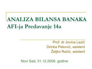 analiza bilansa banaka afi-ja predavanje 14a