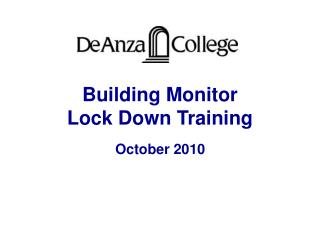 Building Monitor Lock Down Training