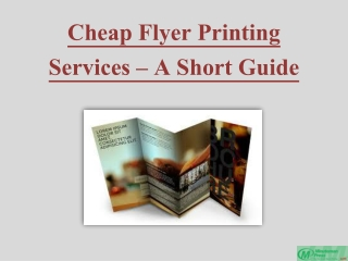 Cheap Flyer Printing Services – A Short Guide