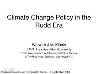 Climate Change Policy in the Rudd Era