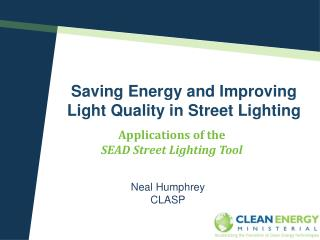 Saving Energy and Improving  Light Quality in Street Lighting