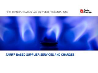 TARIFF-BASED SUPPLIER SERVICES AND CHARGES