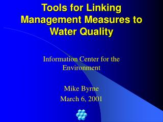 Tools for Linking Management Measures to Water Quality