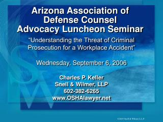 Arizona Association of Defense Counsel  Advocacy Luncheon Seminar