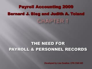 THE NEED FOR  PAYROLL  PERSONNEL RECORDS