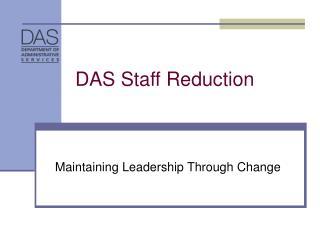 DAS Staff Reduction