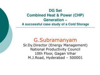 DG Set  Combined Heat  Power CHP Generation    A successful case study of a Cold Storage