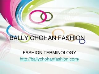 bally chohan fashion terminology