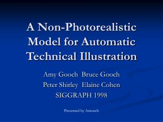 A Non-Photorealistic Model for Automatic Technical Illustration