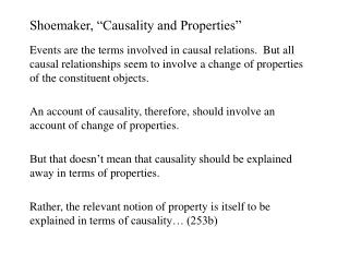 Shoemaker,  Causality and Properties