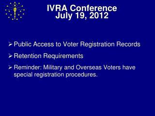 IVRA Conference July 19, 2012