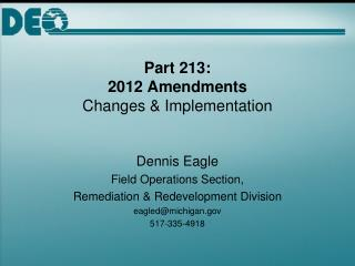 Part 213:  2012 Amendments Changes  Implementation