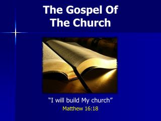 The Gospel Of The Church
