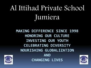 Al Ittihad Private School   Jumiera